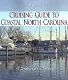 img - for Cruising Guide To Coastal North Carolina book / textbook / text book