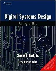 Digital System Design Using Vhdl 2nd Ed Charles H Roth Amazon Com Books