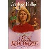 A Rose Remembered (Secret of the Rose #2)