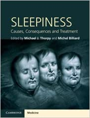 Sleepiness: Causes, Consequences and Treatment (Cambridge Medicine (Pdf))