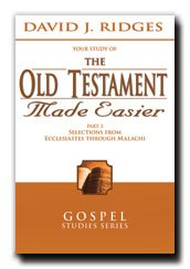 """The Old Testament Made Easier [Part 3] - Helps to Simplify and Understand the Bible - Great for Every Latter-day Saint in the LDS Church - Ridges Wrote Best Selling Series; """"The Book of Mormon Made Easier"""" and """"The Doctrine and Covenants Made Easier"""" -  Cedar Fort Inc"""