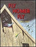 Fly Homer Fly, Bill Peet, 0395245362
