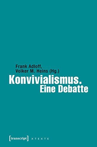 Konvivialismus. Eine Debatte (X-Texte zu Kultur und Gesellschaft) (German Print run)