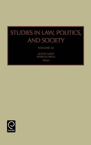 Studies in Law, Politics and Society, Volume 32 (Studies in Law, Politics, and Society)