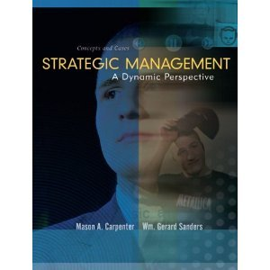Strategic Management: A Dynamic Perspective, Concepts and Cases [Hardcover] PDF