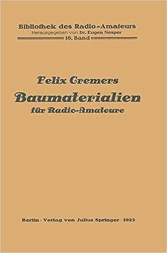 Baumaterialien für Radio-Amateure: Volume 16 (Bibliothek des Radio Amateurs (geschlossen))