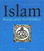 Islam. Kunst und Architektur