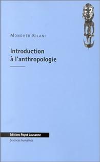 Introduction à l'anthropologie par Mondher Kilani