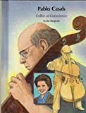 img - for Pablo Casals: Cellist of Conscience (People of Distinction) book / textbook / text book