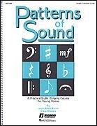 Patterns of Sound (Vol.I) (A Practical Sight-Singing Course) - Choral - Hal Leonard Patterns