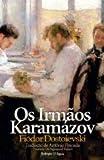 Os Irmãos Karamázov (Portuguese Edition) Livre Pdf/ePub eBook
