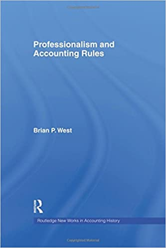 Professionalism and Accounting Rules (Routledge New Works in ...