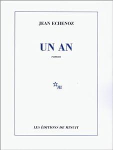 vignette de 'Un an (Jean Echenoz)'