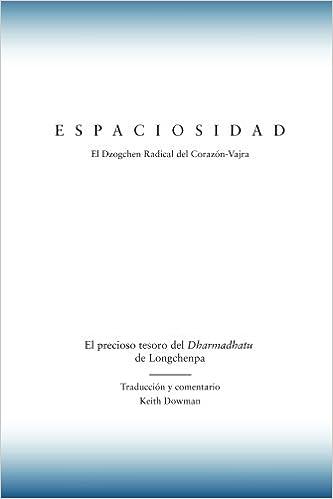 Amazon.com: Espaciosidad: El precioso tesoro del Dharmadhatu ...