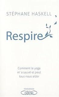 Respire par Stephane Haskell