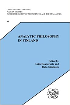 Analytic Philosophy in Finland (Poznan Studies in the Philosophy of the Sciences and the Humanities 80)