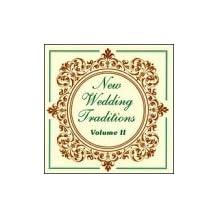 New Wedding Traditions, Vol. 2