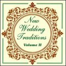 New Wedding Traditions, Vol. 2