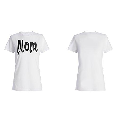 Nom lustige Neuheit Damen T-shirt d445f