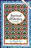 img - for Spiritual Midwifery 4th (fourth) edition Text Only book / textbook / text book