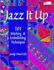 jazz-it-up-101-stitching-embellishing-techniques