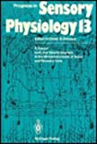 Progress in Sensory Physiology Vol. 13 : Ionic and Volume Changes in the Microenvironment of Nerve and Receptor Cells, , 0387545530