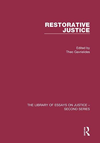 Restorative Justice: Ideals and Realities (International and Comparative Criminal Justice) por Theo Gavrielides