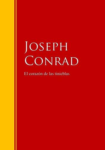 El corazón de las tinieblas: Biblioteca de Grandes Escritores (Spanish Edition) by [