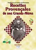 Recettes Provencales de Nos Grands-Mères