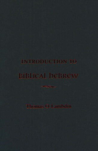 An Introduction to Biblical Hebrew