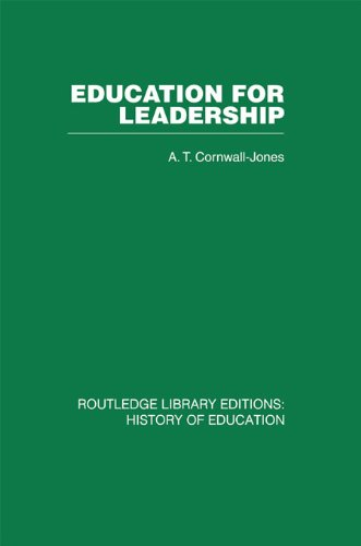 Download Education For Leadership: The International Administrative Staff Colleges 1948-1984: Volume 2 Pdf
