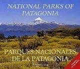 National Parks of Patagonia. Parques Nacionales de La Patagonia