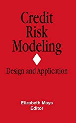 Credit Risk Modeling: Design and Application