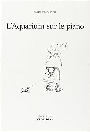 Livre gratuits L'Aquarium Sur le Piano pdf