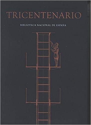 Tricentenario. Biblioteca Nacional de España: Amazon.es: Vv.Aa, Vv.Aa: Libros