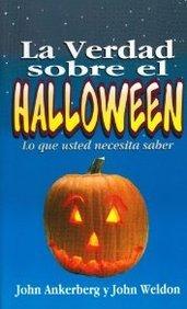 Verdad Sobre El Halloween/Lo Que Usted