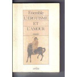 L'érotisme et l'amour, Etiemble, René