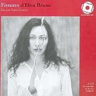 Fissures/2cd par Élisa Brune