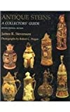 Antique Steins, James R. Stevenson, 084534806X