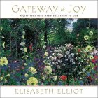 Gateway to Joy, Elisabeth Elliot, 1569551219