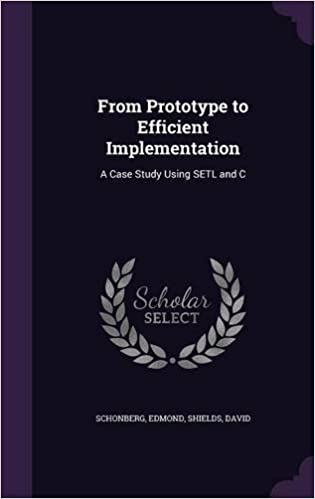 From Prototype to Efficient Implementation: A Case Study Using SETL