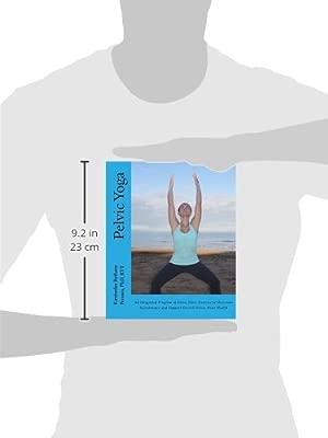 Pelvic Yoga: An Integrated Program of Pelvic Floor Exercise ...