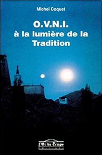 Amazon Fr O V N I A La Lumiere De La Tradition Michel