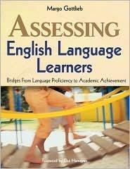Assessing English Language Learners Publisher: Corwin Press