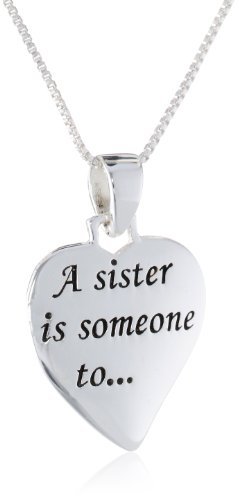 Sterling Silver A Sister Is Someone To, Laugh, Sing, Dance, Cry with  Reversible Heart Pendant Necklace, 18""