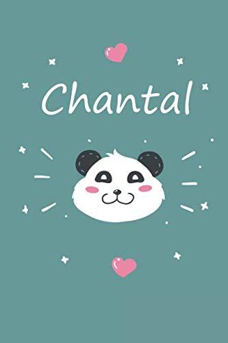 Chantal: Personalisiertes Panda Tage-/Notizbuch mit dem Vornamen Chantal und ganzen 100 linierten Seiten im 6x9 Zoll Format (ca.DIN A5). Optimal als ... Ostern und Geburtstag. (German Edition)