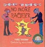 No More Pacifier: Change Is Strange