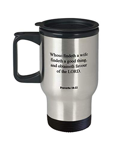 Proverbs 18 22 Travel Mug/Thermos Cup - Inspirational Bible Verse/Psalm Gift: