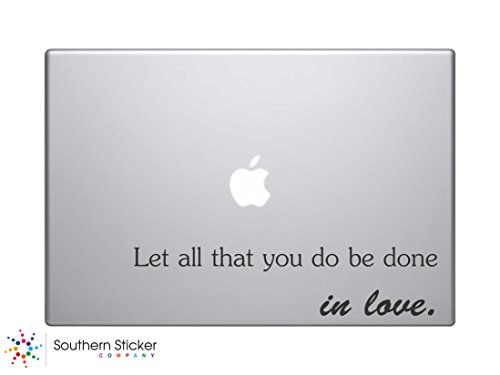 Let All That You Do Be Done in Love Bible Verse Vinyl Car Sticker Symbol Silhouette Keypad Track Pad Decal Laptop Skin Ipad Macbook Window Truck - Bible Decals Laptop Verse