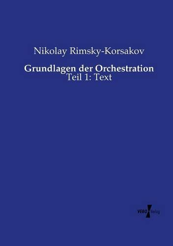 Grundlagen der Orchestration Teil 1 Text (Volume 1)  [Rimsky-Korsakov, Nikolay] (Tapa Blanda)